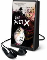 Cover image for The poet X [Playaway] : a novel