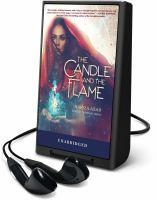 Imagen de portada para The candle and the flame [Playaway]