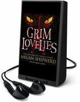 Imagen de portada para Grim lovelies. bk. 1 [Playaway] : Grim lovelies series