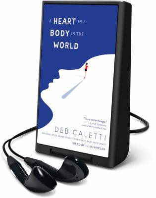 Cover image for A heart in a body in the world [Playaway]