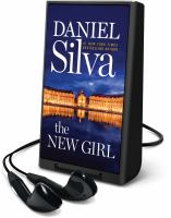 Cover image for The new girl. bk. 19 [Playaway] : Gabriel Allon series