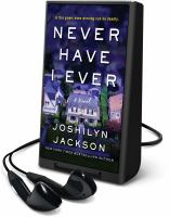 Cover image for Never have I ever [Playaway]