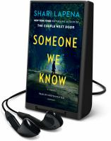 Cover image for Someone we know [Playaway] : a novel