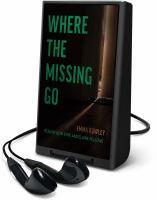 Imagen de portada para Where the missing go [Playaway]