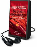 Imagen de portada para The secret commonwealth. bk. 2 [Playaway] : Book of dust series