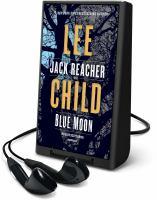 Cover image for Blue moon. bk. 24 [Playaway] : Jack Reacher series