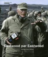 Cover image for Eastwood on Eastwood