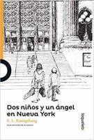 Cover image for Dos niños y un ángel en Nueva York