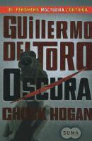 Cover image for Oscura. bk. 2 : libro II de la trilogía de la oscuridad