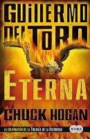 Cover image for Eterna. bk. 3 : libro III de la trilogía de la oscuridad