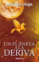 Imagen de portada para Un planeta a la deriva. libro tres : El quinteto del tiempo serie