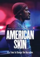 Cover image for American skin [videorecording DVD]