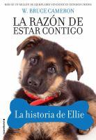 Cover image for LA RAZ℗ON DE ESTAR CONTIGO : la historia de Ellie