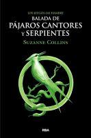 Cover image for Balada de pájaros cantores y serpientes
