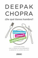 Imagen de portada para What are you hungry for? (Spanish): the Chopra solution to permanent weight loss, well-being, and lightness of soul