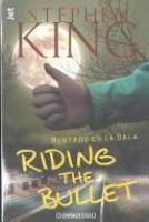 Cover image for Montado en la bala = Riding the bullet