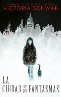 Cover image for La ciudad de los fantasmas. libro uno : Cassidy Blake serie