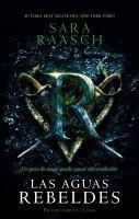 Cover image for Las aguas rebeldes. libro uno : Raiders de la corriente serie