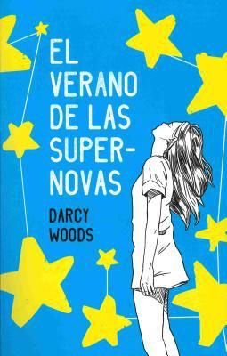 Cover image for El verano de las supernovas