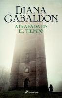 Cover image for Atrapada en el tiempo. libro dos : Forastero serie