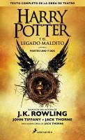 Cover image for Harry Potter y el legado maldito. Partes uno y dos