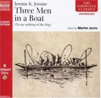 Cover image for Three men in a boat (to say nothing of the dog)
