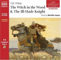 Cover image for The witch in the wood & the ill-made knight