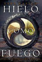 Cover image for Hielo como fuego. libro dos : Nieve como la serie de cenizas