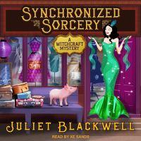 Imagen de portada para Synchronized sorcery. bk. 11 [sound recording CD] : Witchcraft mystery series