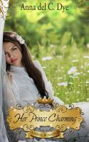 Cover image for Her Prince Charming. bk. 6 : Royal romance series