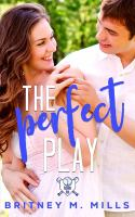 Cover image for The perfect play : Rosemont High