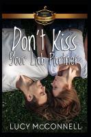 Imagen de portada para Don't kiss your lab partner : Billionaire Academy YA Romance