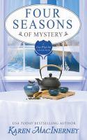Imagen de portada para Four seasons of mystery : a collection of Gray Whale Inn stories