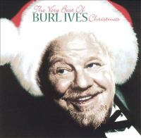 Cover image for The very best of Burl Ives Christmas