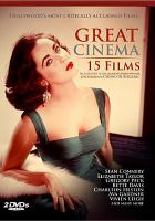 Cover image for Great cinema : 15 films [videorecording DVD].