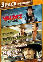 Cover image for 3 pack westerns [videorecording DVD] : Valdez is coming , The ride back, Buffalo Bill and the Indians or Sitting Bull's history lesson