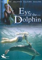 Cover image for Eye of the dolphin