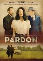 Cover image for The pardon [videorecording DVD]