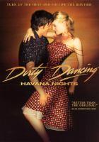 Imagen de portada para Dirty dancing : Havana nights