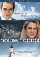 Cover image for House of cards (Kathleen Turner version)