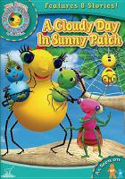 Cover image for Miss Spider's Sunny Patch friends. A cloudy day in Sunny Patch