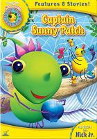 Cover image for Miss Spider's Sunny Patch friends. Captain Sunny Patch