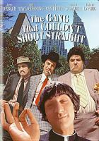Cover image for The gang that couldn't shoot straight [videorecording DVD]