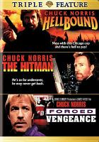 Cover image for Hellbound [videorecording DVD] ; The hitman ;  Forced Vengeance