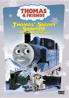 Cover image for Thomas & friends. Thomas' snowy surprise & other adventures