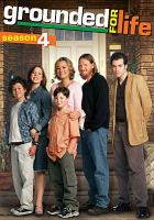 Cover image for Grounded for life. Season 4, Complete