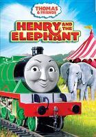 Imagen de portada para Thomas & friends. Henry and the elephant