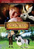 Cover image for The Velveteen rabbit all you need to do is believe