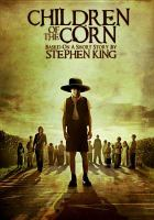 Cover image for Children of the corn [videorecording DVD] (David Anders version)
