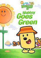Cover image for Wow! wow! Wubbzy! Wubbzy goes green